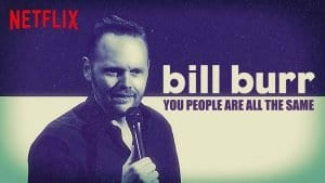 Bill Burr You People H