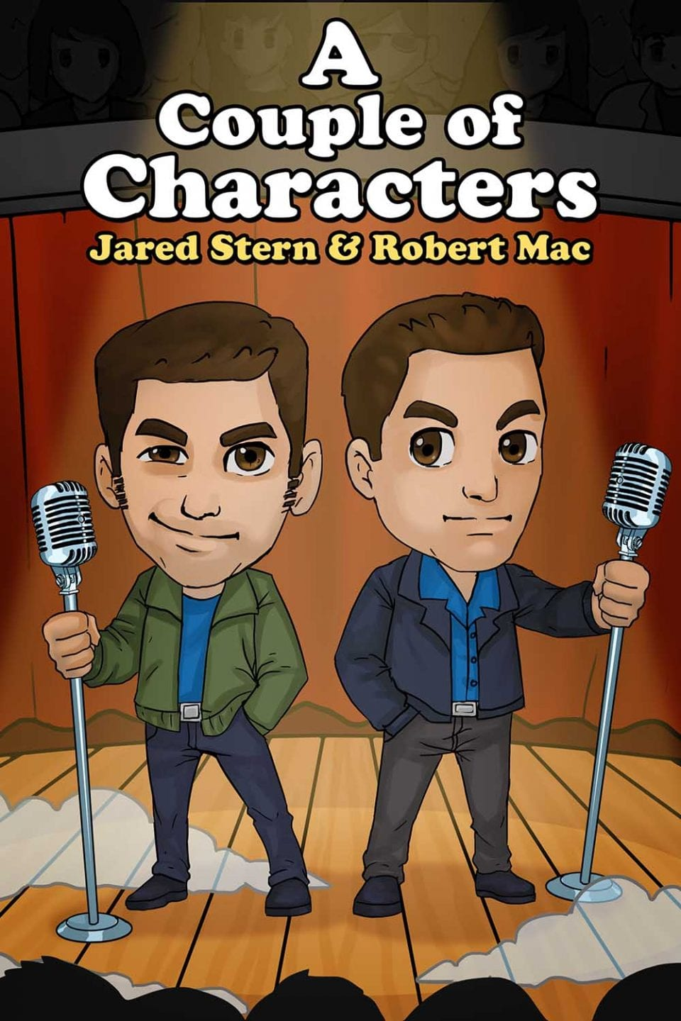 Jared & Robert: A Couple Of Characters