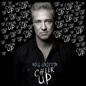 Nick Griffin Cheer Up comedy album