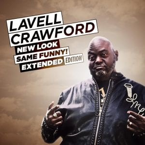 Lavell Crawford New Look Same Funny! Extended Edition