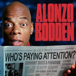 Alonzo Bodden Whos Paying Attention album