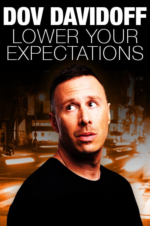 Dov Davidoff Lower Your Expectations Premiere x
