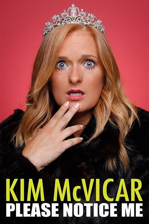 Kim McVicar: Please Notice Me