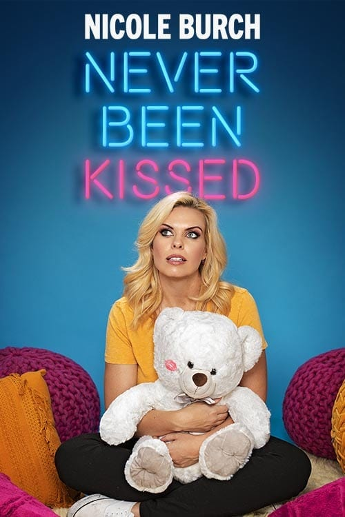 Nicole Burch Never Been Kissed