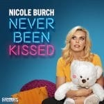 NicoleBurch NeverBeenKissed Comedy StandUpComedy ComedyDynamics