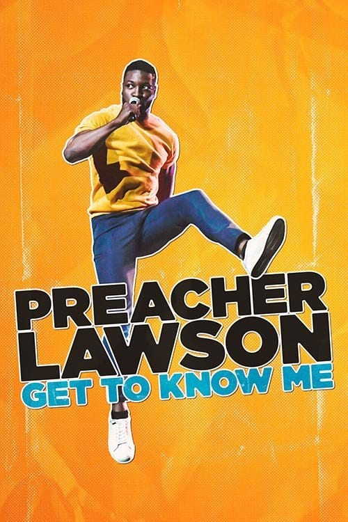 Preacher Lawson Get To Know Me