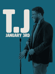 TJ: January 3rd - Comedy Dynamics - Stand Up Comedy