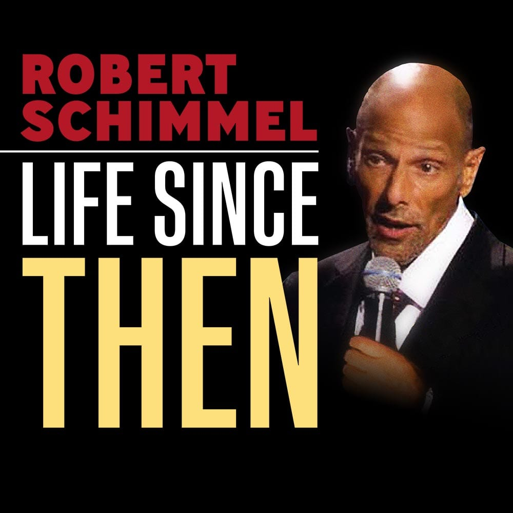 Robert Schimmel Life Since Then GracenoteVOD x