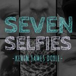 Seven Selfies With Kevin James Doyle
