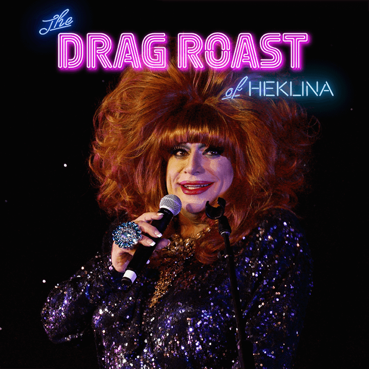Drag Roast of Heklina