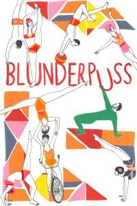 COMEDY DYNAMICS TO RELEASE FEATURE FILM, BLUNDERPUSS