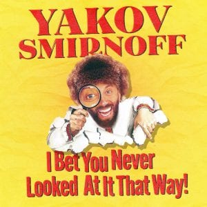 Yakov Smirnoff: I Bet You Never Looked At It That Way! stand up album