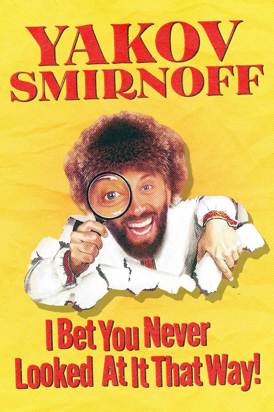Yakov Smirnoff: I Bet You Never Looked At It That Way!