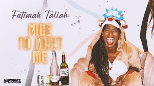 """Fatimah Taliah's debut special, """"Nice To Meet Me,"""" is being released by Comedy Dynamics"""