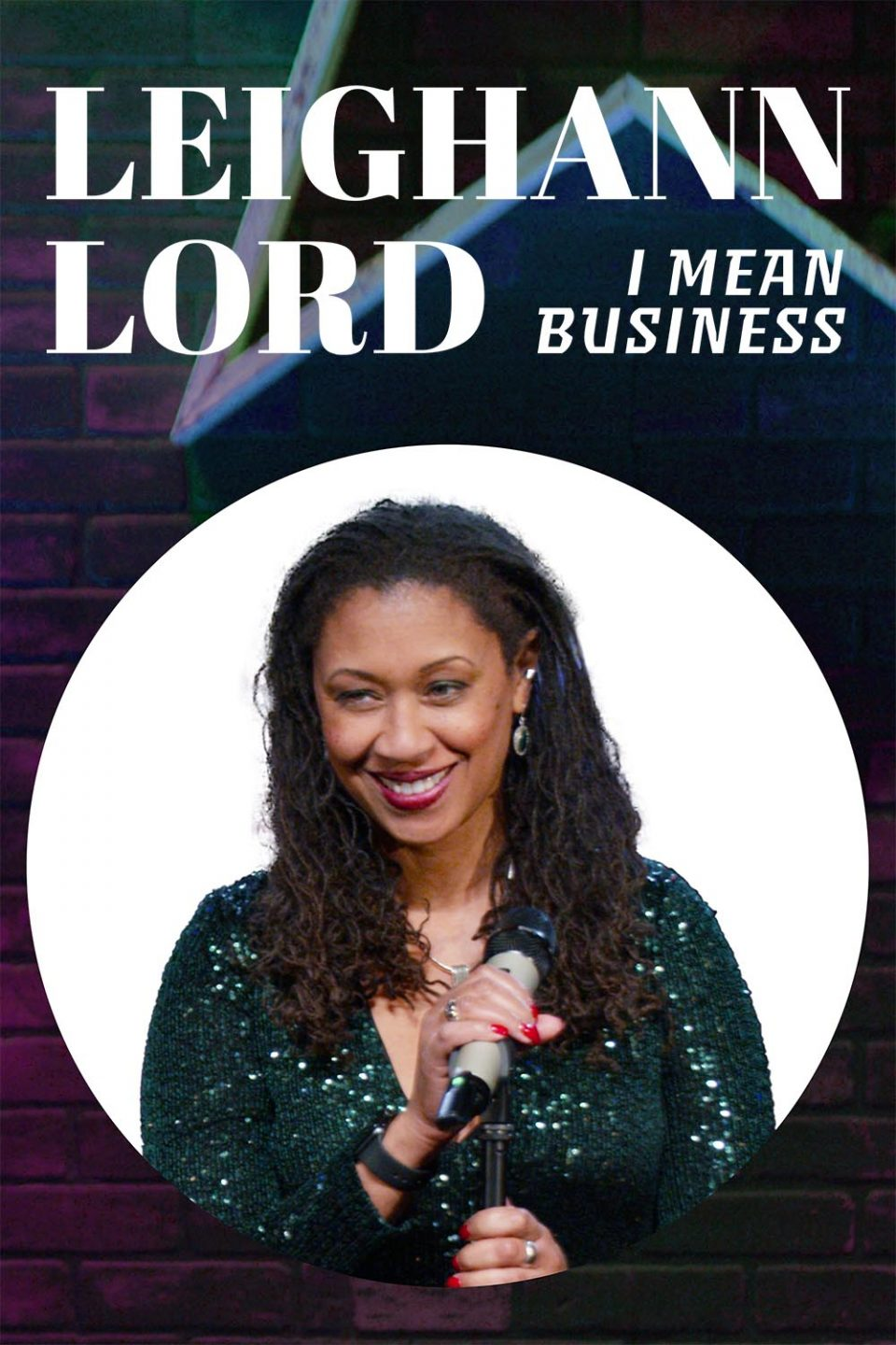 LeighannLordIMeanBusiness Premiere x