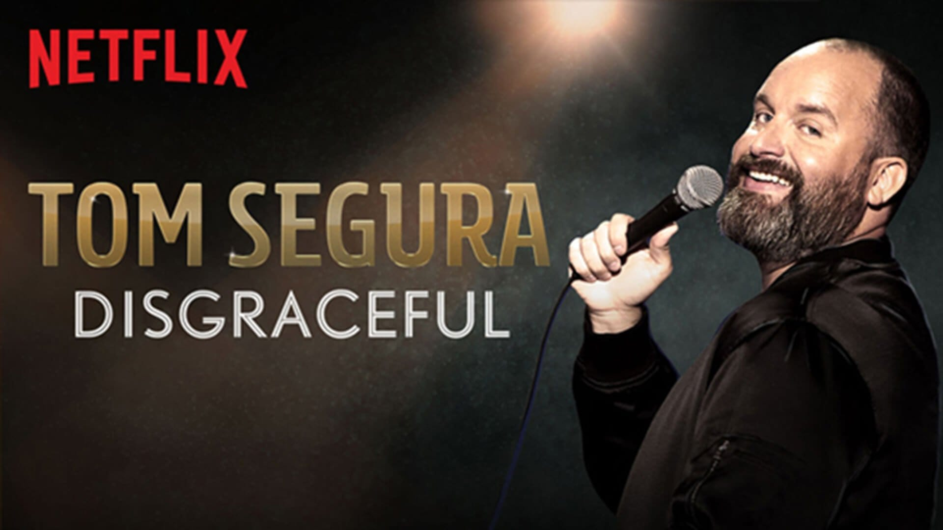 Tom Segura Disgraceful Horizontal
