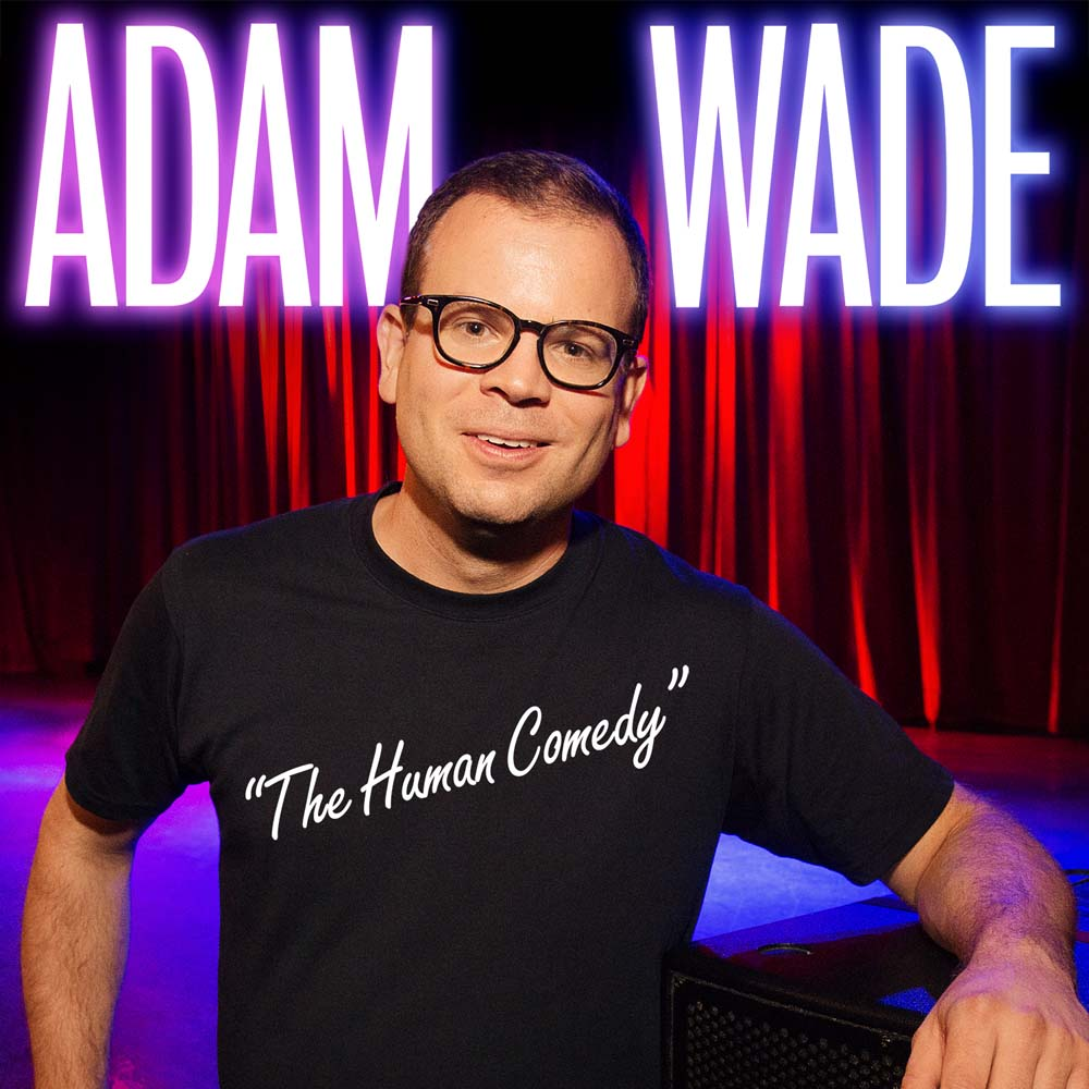 Adam Wade: The Human Comedy