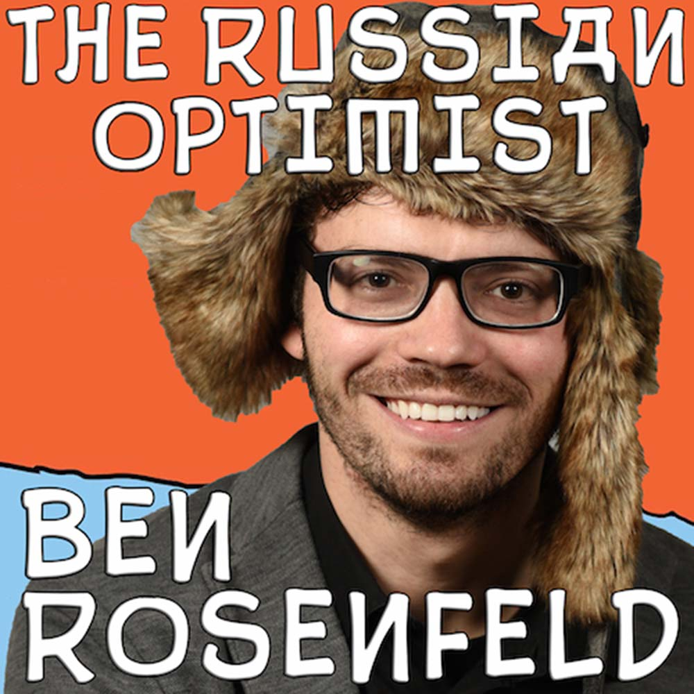 Ben Rosenfeld The Russian Optimist