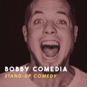 Bobby Comedia Stand Up Comedy
