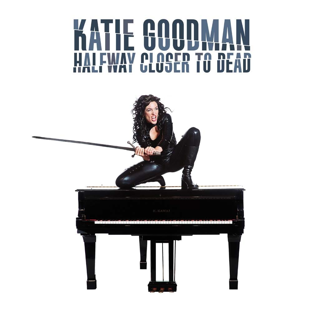 Katie Goodman: Halfway Closer To Dead