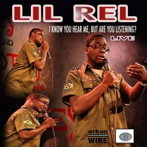 Lil Rel I know you hear me, but are you listening? live album