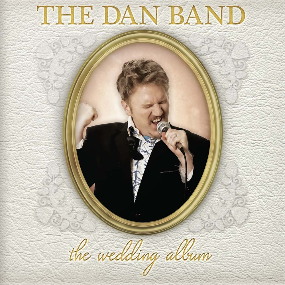 The Dan Band The Wedding Album