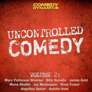 Uncontrolled Comedy Volume 2
