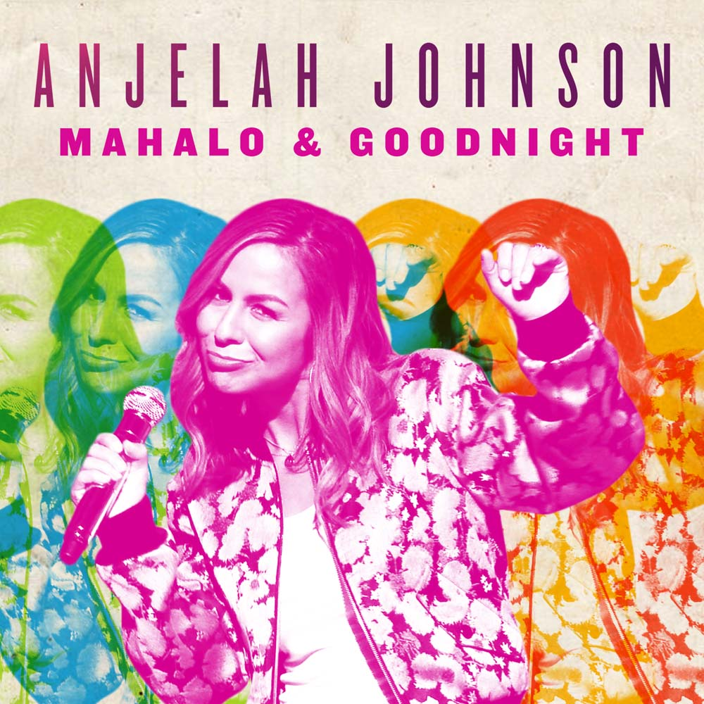 Anjelah Johnson mahalo & goodnight