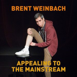 Brent Weinbach Appealing To the Mainstream album