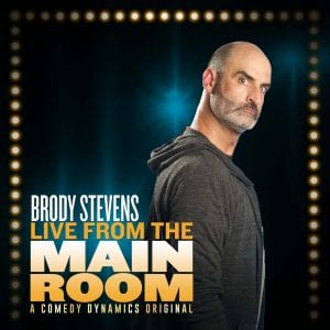 brody stevens live from the Main room album