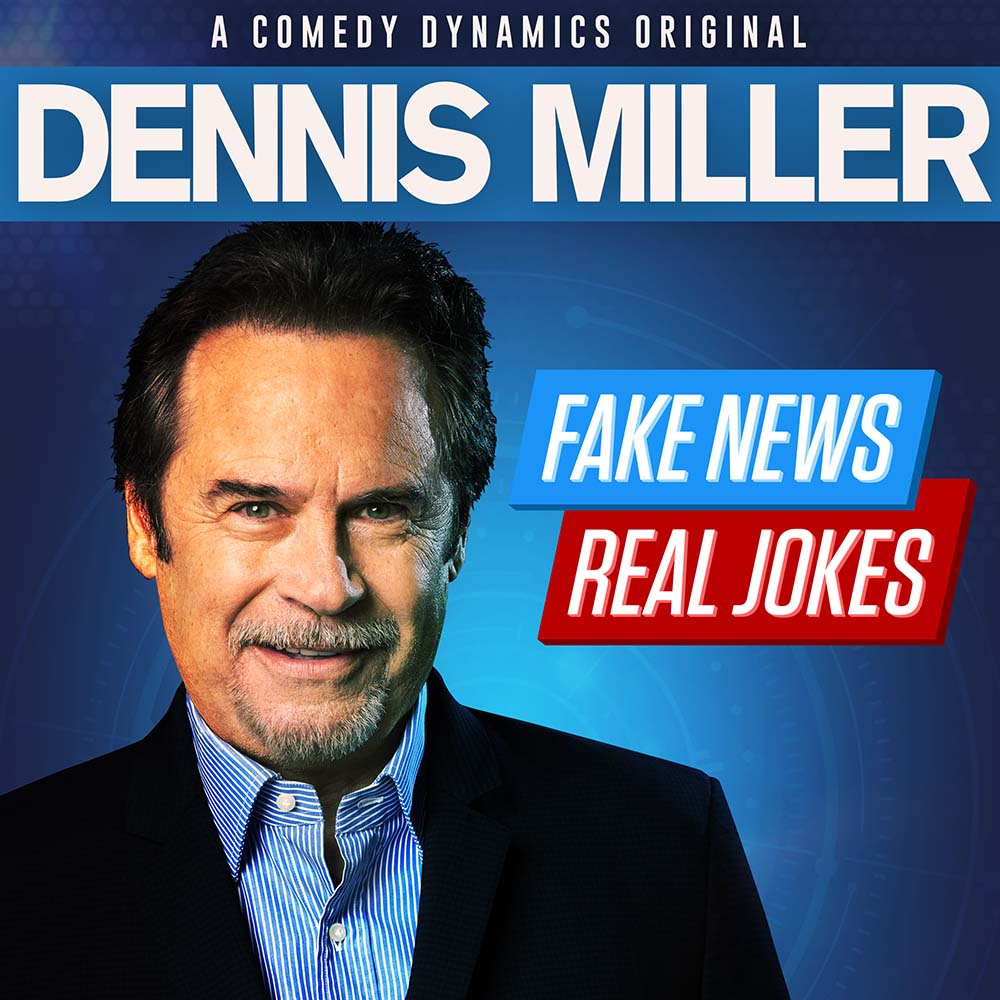 Dennis Miller: Fake News Real Jokes square cover