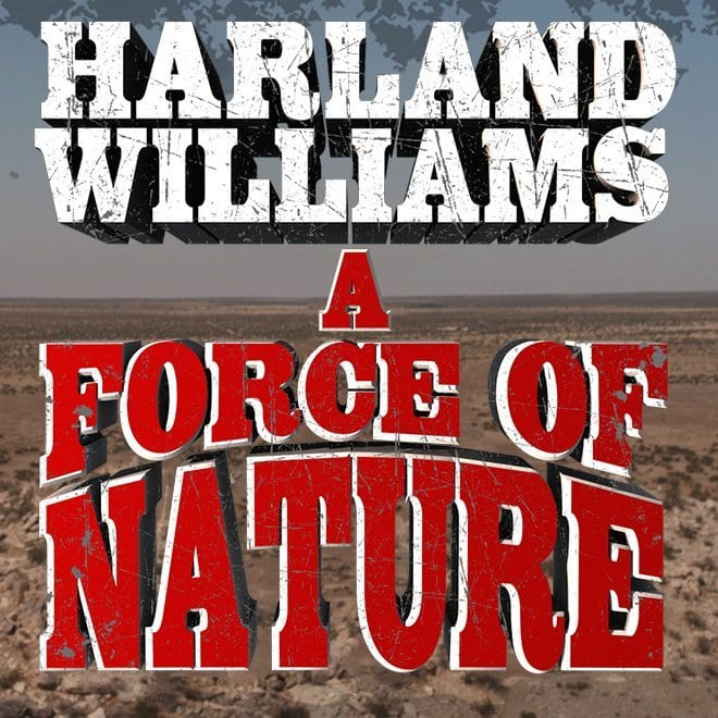 HarlandWilliams AForceOfNature