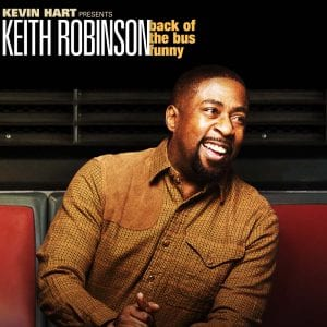 Kevin Hart presents Keith Robinson back of the bus funny