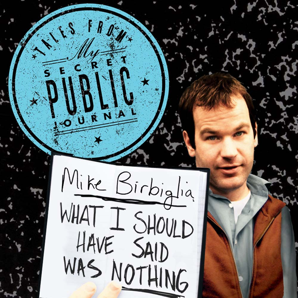 MikeBirbiglia What 2048x2048