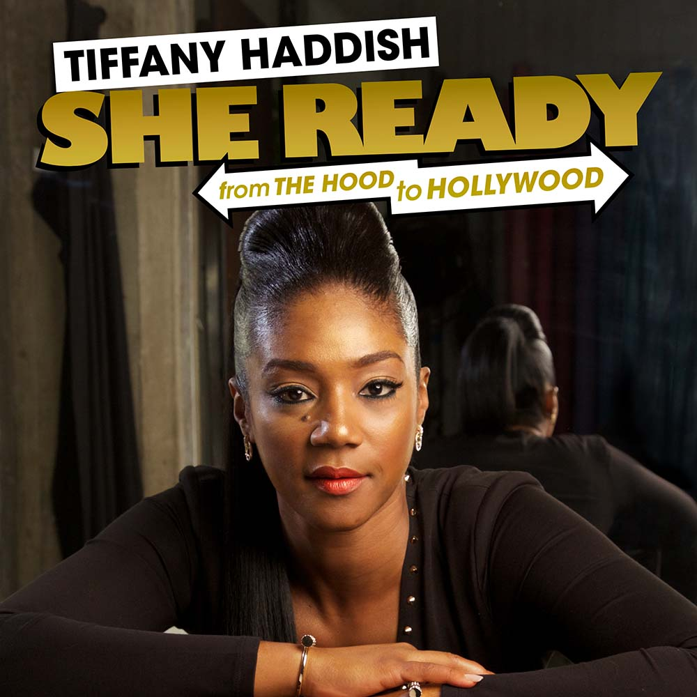 Tiffany Haddish: She Ready!