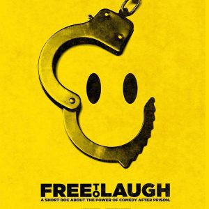 Free To Laugh power of comedy after prison