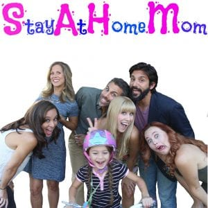 Stay At Home Mom comedy series
