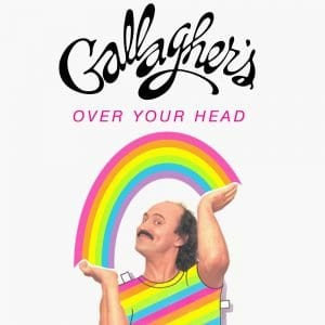 Gallagher's Over Your Head