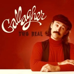 Gallagher Two Real