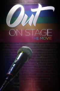 Out On Stage The Movie